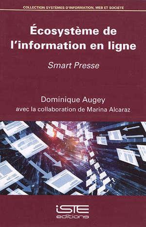 Ecosystème de l'information en ligne : smart presse