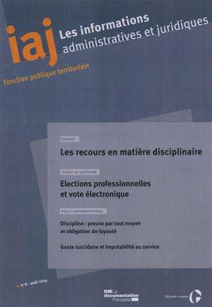Informations administratives et juridiques. n° 8 (2014), Les recours en matière disciplinaire