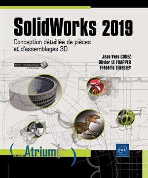 SolidWorks 2019 : conception détaillée de pièces et d'assemblages 3D