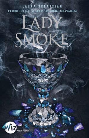 Ash princess. Volume 2, Lady Smoke