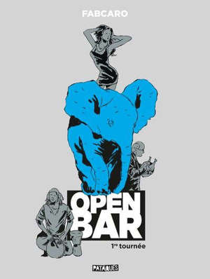 Open bar : 1re tournée