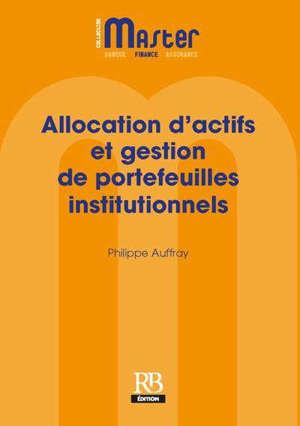 Allocation d'actifs stratégique et tactique : valorisation des portefeuilles institutionnels