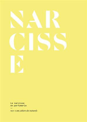 Narcisse : le narcisse en parfumerie