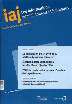 Informations administratives et juridiques. n° 11 (2017)