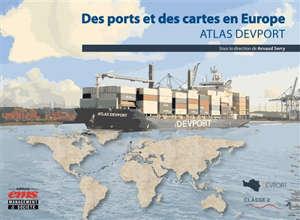 Des ports et des cartes en Europe : atlas Devport