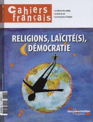 Cahiers français. n° 389, Religions, laïcité(s), démocratie
