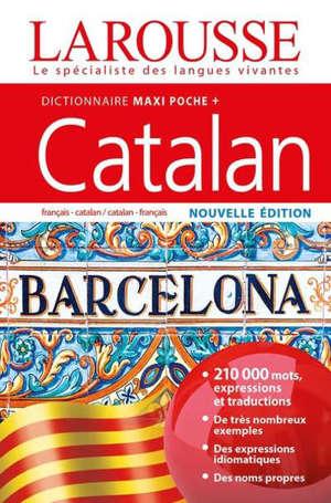Dictionnaire maxipoche + catalan : français-catalan, catalan-français