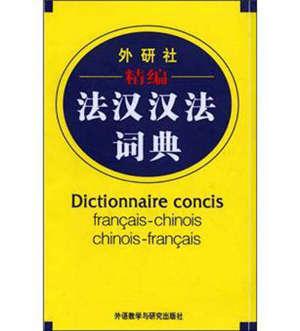 Dictionnaire concis français-chinois chinois-français