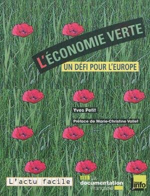L'économie verte : un défi pour l'Europe