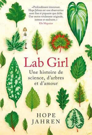 Lab girl : une histoire de science, d'arbres et d'amour