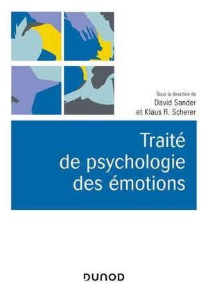 Traité de psychologie des émotions