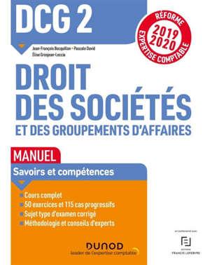 DCG 2, droit des sociétés et des groupements d'affaires : manuel, 2019-2020