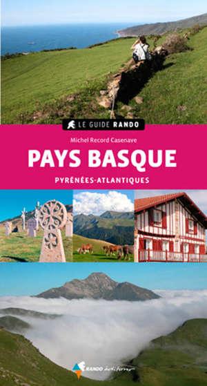 Pays basque : Pyrénées-Atlantiques