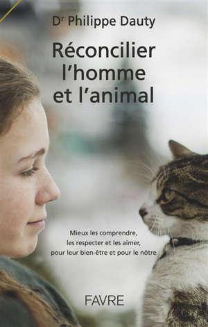 Réconcilier l'homme et l'animal