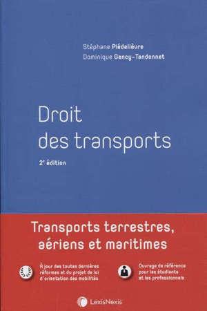 Droit des transports : transports terrestres, aériens et maritimes