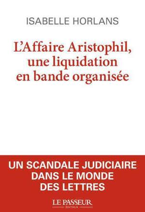 Affaire Aristophil : liquidation en bande organisée