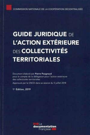 Guide juridique de l'action extérieure des collectivités territoriales