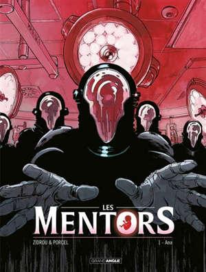 Les mentors. Volume 1, Ana