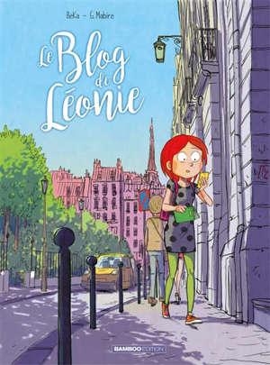 Le blog de Léonie. Volume 3