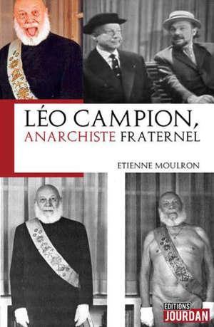 Léo Campion : anarchiste fraternel