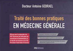Traité des bonnes pratiques en médecine générale
