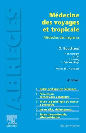 Médecine des voyages et tropicale : médecine des migrants