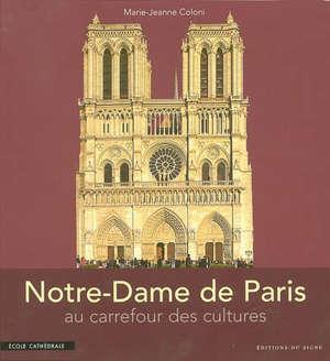 Notre-Dame de Paris : au carrefour des cultures