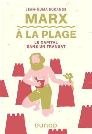 Marx à la plage : Le capital dans un transat