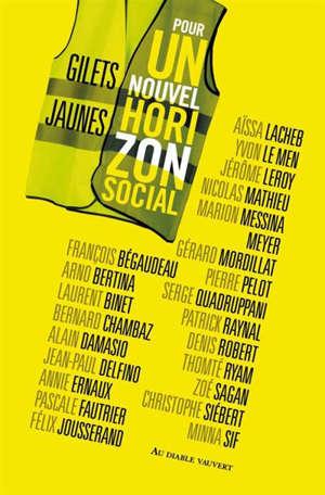 Gilets jaunes : pour un nouvel horizon social