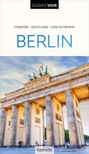 Berlin : s'inspirer, découvrir, voir autrement