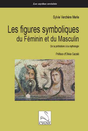 Les figures symboliques du féminin et du masculin : de la préhistoire à la mythologie