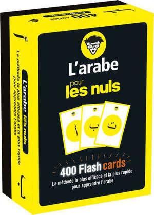 L'arabe pour les nuls : 400 flashcards : la méthode la plus efficace et la plus rapide pour apprendre l'arabe