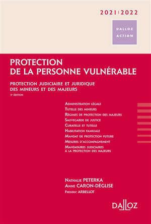 Protection de la personne vulnérable 2021-2022 : protection judiciaire et juridique des mineurs et des majeurs