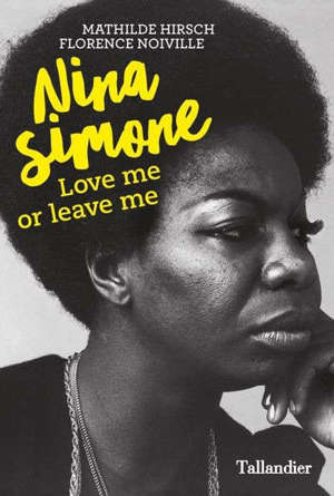 Nina Simone : love me or leave me
