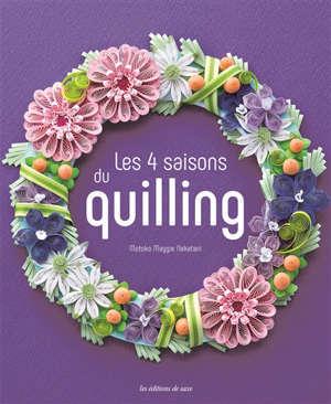 Les 4 saisons du quilling
