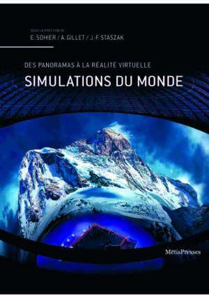 Simulations du monde : des panoramas à la réalité virtuelle