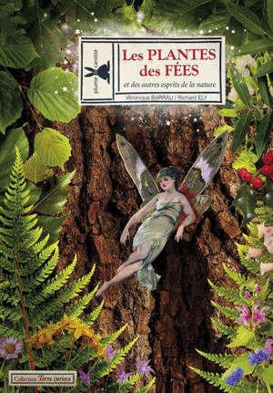 Les plantes des fées : et des autres esprits de la nature