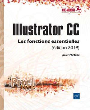 Illustrator CC pour PC-Mac : les fonctions essentielles