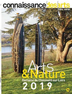 Arts & nature 2019 : domaine de Chaumont sur Loire
