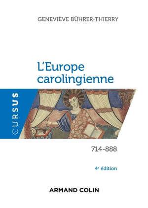 L'Europe carolingienne : 714-888