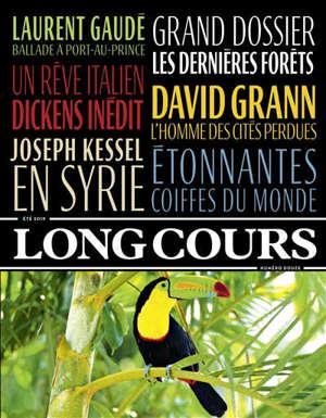 Long Cours. n° 12, Les dernières forêts