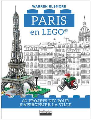 Paris en Lego : 20 projets DIY pour s'approprier la ville
