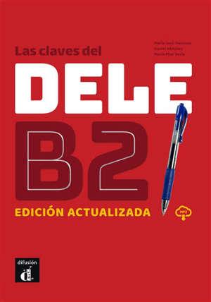 Las claves del DELE B2