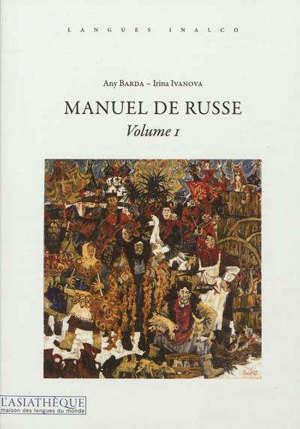 Manuel de russe. Volume 1