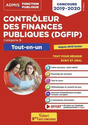 Contrôleur des finances publiques (DGFIP) : catégorie B, tout-en-un : concours 2019-2020