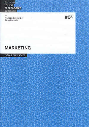Marketing : théorie et exercices