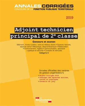 Adjoint technique principal de 2e classe 2019 : concours et examen : catégorie C