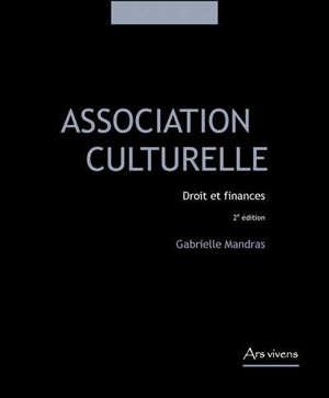 Association culturelle : droit et finances