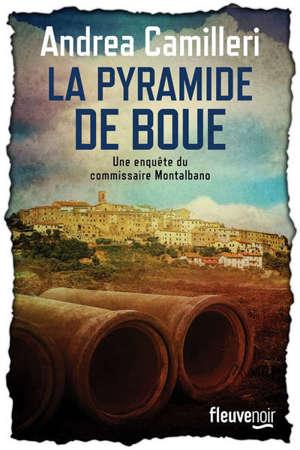 Une enquête du commissaire Montalbano, La pyramide de boue