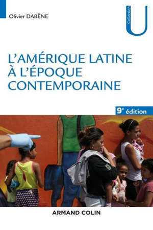 L'AMERIQUE LATINE A L'EPOQUE CONTEMPORAINE - 9E ED